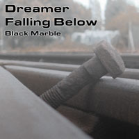 Dreamer - Falling Below - Black Marble